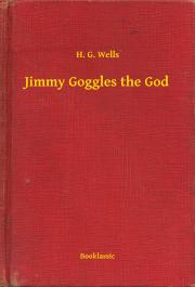 Jimmy Goggles the God E-KÖNYV