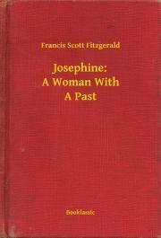 Fitzgerald Francis Scott - Josephine: A Woman With A Past E-KÖNYV
