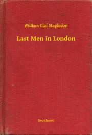 Stapledon William Olaf - Last Men in London E-KÖNYV