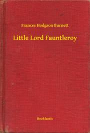 Burnett Frances - Little Lord Fauntleroy E-KÖNYV