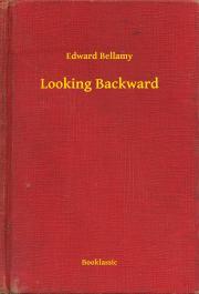 Looking Backward E-KÖNYV