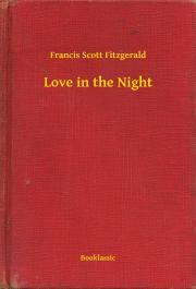 Fitzgerald Francis Scott - Love in the Night E-KÖNYV
