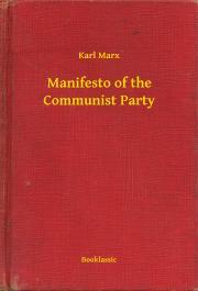 Marx Karl - Manifesto of the Communist Party E-KÖNYV