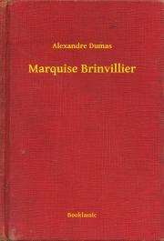Dumas Alexandre - Marquise Brinvillier E-KÖNYV