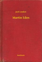 London Jack - Martin Eden E-KÖNYV