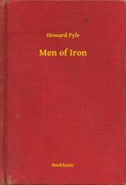 Pyle Howard - Men of Iron E-KÖNYV