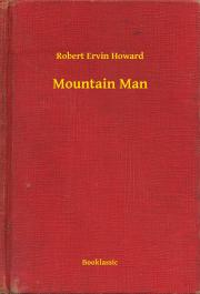 Howard Robert Ervin - Mountain Man E-KÖNYV