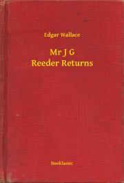 Wallace Edgar - Mr J G Reeder Returns E-KÖNYV