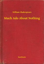 Much Ado About Nothing E-KÖNYV
