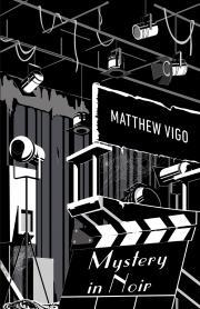 Vigo Matthew - Mystery in Noir E-KÖNYV