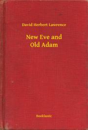 Lawrence David Herbert - New Eve and Old Adam E-KÖNYV