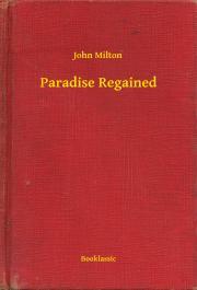 Milton John - Paradise Regained E-KÖNYV