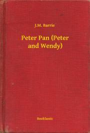 Barrie J. M. - Peter Pan (Peter and Wendy) E-KÖNYV