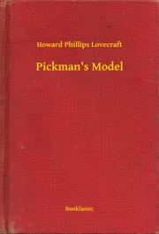 Lovecraft Howard Phillips - Pickman's Model E-KÖNYV