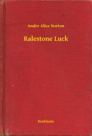 Norton Andre Alice - Ralestone Luck E-KÖNYV