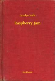 Wells Carolyn - Raspberry Jam E-KÖNYV