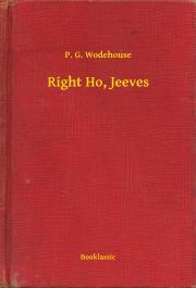 Wodehouse P. G. - Right Ho, Jeeves E-KÖNYV