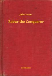 Verne Jules - Robur the Conqueror E-KÖNYV
