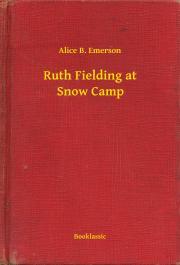 Emerson Alice B. - Ruth Fielding at Snow Camp E-KÖNYV