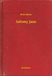 Harte Bret - Salomy Jane E-KÖNYV
