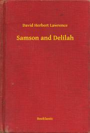 Lawrence David Herbert - Samson and Delilah E-KÖNYV