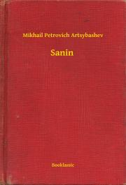 Artsybashev Mikhail Petrovich - Sanin E-KÖNYV