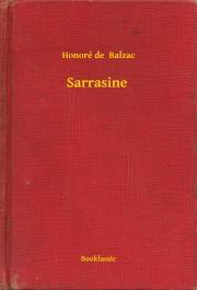 de Balzac Honoré - Sarrasine E-KÖNYV
