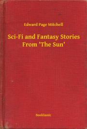 Sci-Fi and Fantasy Stories From 'The Sun' E-KÖNYV