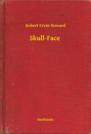 Howard Robert Ervin - Skull-Face E-KÖNYV