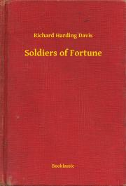 Davis Richard Harding - Soldiers of Fortune E-KÖNYV