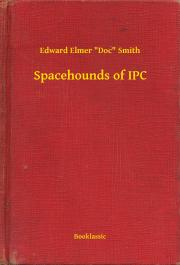 "Smith Edward Elmer ""Doc"" - Spacehounds of IPC E-KÖNYV"