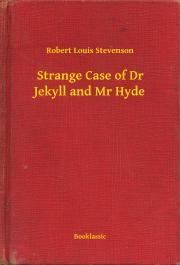 Strange Case of Dr Jekyll and Mr Hyde E-KÖNYV
