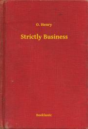 Henry O. - Strictly Business E-KÖNYV
