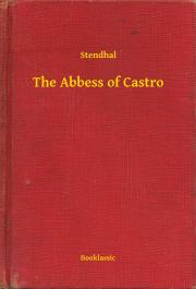 Stendhal  - The Abbess of Castro E-KÖNYV