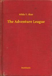 Skae Hilda T. - The Adventure League E-KÖNYV