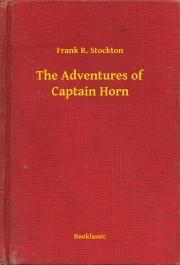 The Adventures of Captain Horn E-KÖNYV