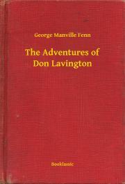 The Adventures of Don Lavington E-KÖNYV