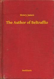 James Henry - The Author of Beltraffio E-KÖNYV