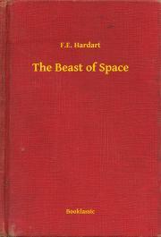 Hardart F.E. - The Beast of Space E-KÖNYV