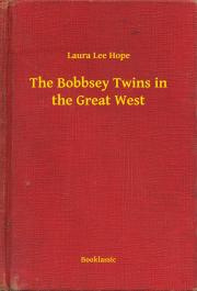 Hope Laura Lee - The Bobbsey Twins in the Great West E-KÖNYV