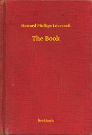 Lovecraft Howard Phillips - The Book E-KÖNYV