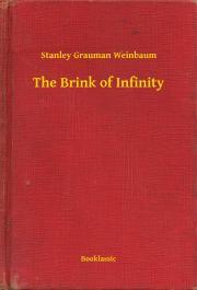 Weinbaum Stanley Grauman - The Brink of Infinity E-KÖNYV