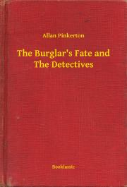 The Burglar's Fate and The Detectives E-KÖNYV