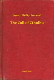 Lovecraft Howard Phillips - The Call of Cthulhu E-KÖNYV