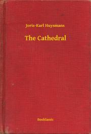Huysmans Joris-Karl - The Cathedral E-KÖNYV