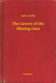 The Cavern of the Shining Ones E-KÖNYV