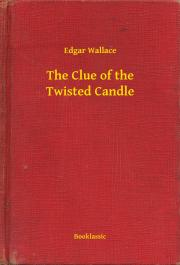 The Clue of the Twisted Candle E-KÖNYV