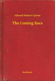 Bulwer-Lytton Edward - The Coming Race E-KÖNYV