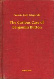 Fitzgerald Francis Scott - The Curious Case of Benjamin Button E-KÖNYV