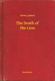 James Henry - The Death of the Lion E-KÖNYV
